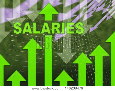 Salaries Graph Indicates Forecast Earnings And Payroll