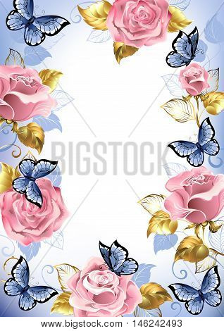 Frame with pink roses blue butterflies gold and blue leaves on a light background. Design with roses. Pink rose. Trendy colors. Rose Quartz and serenity.