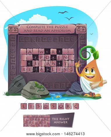 Visual sample games for children. Complete the puzzle and read an aphorism. Answer - A word spoken is past recalling.