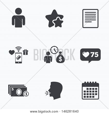 Bank loans icons. Cash money bag symbol. Apply for credit sign. Fill document and get cash money. Flat talking head, calendar icons. Stars, like counter icons. Vector