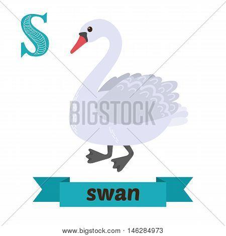 Swan. S Letter. Cute Children Animal Alphabet In Vector. Funny Cartoon Animals