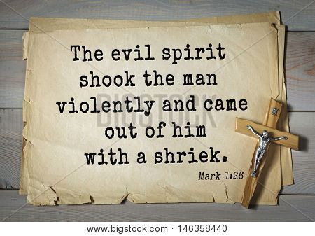 TOP-350. Bible verses from Mark.The evil spirit shook the man violently and came out of him with a shriek.