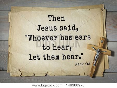 TOP-350. Bible verses from Mark.Then Jesus said,