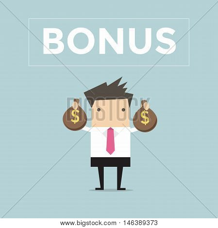 Businessman holding bonus money bags with Bonus text. vector