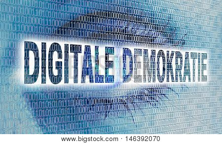 digitale demokratie (in german digital democracy) eye with matrix looks at viewer concept.