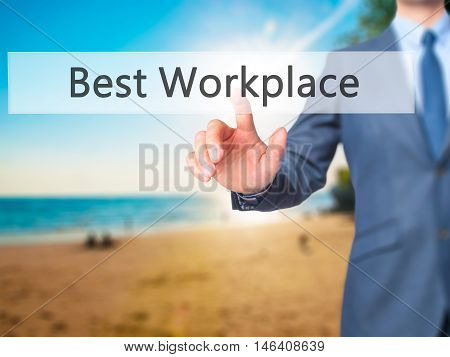 Best Workplace -  Businessman Click On Virtual Touchscreen.
