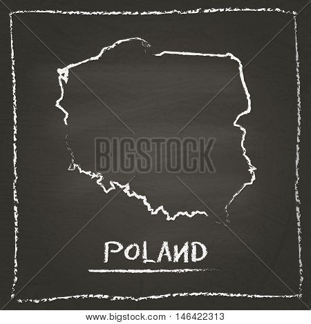 Poland Outline Vector Map Hand Drawn With Chalk On A Blackboard. Chalkboard Scribble In Childish Sty