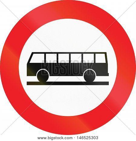 Belgian Regulatory Road Sign - No Buses