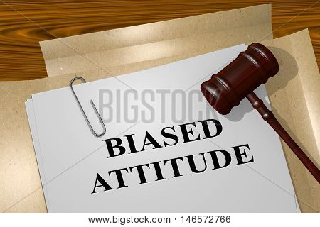 """3D illustration of """"BIASED ATTITUDE"""" title on legal document poster"""