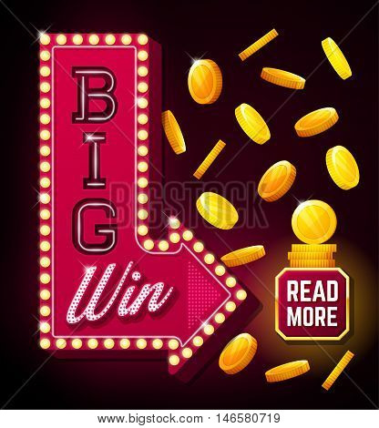 Big win poster with falling golden coins. Big win banner with arrow and button. playing cards slots and roulette. Retro sign with lamp Big Win
