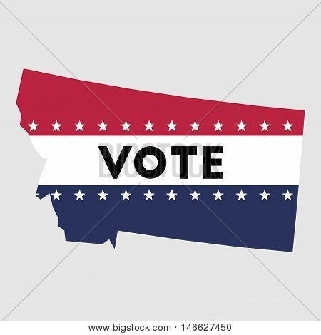 Vote Montana State Map Outline. Patriotic Design Element To Encourage Voting In Presidential Electio