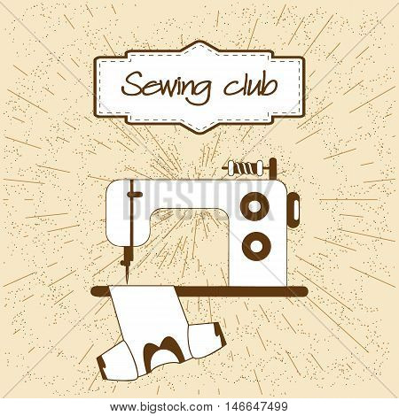 Vintage kraft background with rays. Sewing machine sews clothes, blouse, T-shirt, shirt. Original frame. Sewing theme for atelier, sewing studio, tailor shop. Vector illustration.