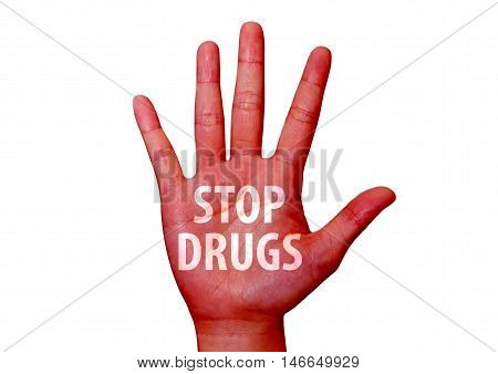 isolated stop drugs written on a hand