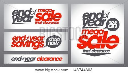 Mega sale posters collection, end of year savings banners set, final clearance, shop now