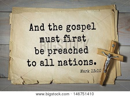TOP-350. Bible verses from Mark.And the gospel must first be preached to all nations.