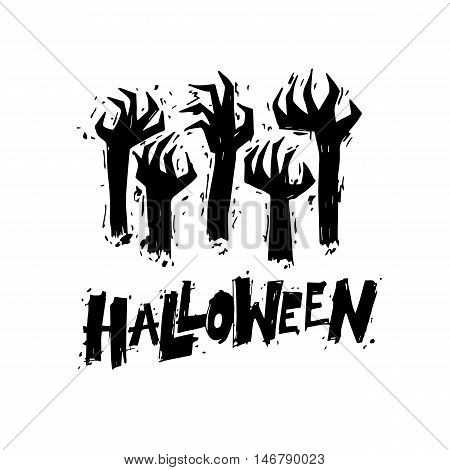 Happy halloween poster, banner, fly-er. Hand sticking out of the ground. Black on white. Lettering. Halloween party. Flat design vector illustration.