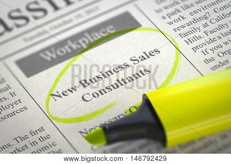 New Business Sales Consultants - Vacancy in Newspaper, Circled with a Yellow Highlighter. Blurred Image with Selective focus. Concept of Recruitment. 3D Illustration.