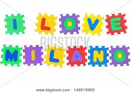 Message I Love Milano from letters puzzle isolated on white background.