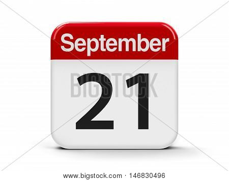 Calendar web button - The Twenty First of September - International Day of Peace and World Alzheimer's Day three-dimensional rendering 3D illustration