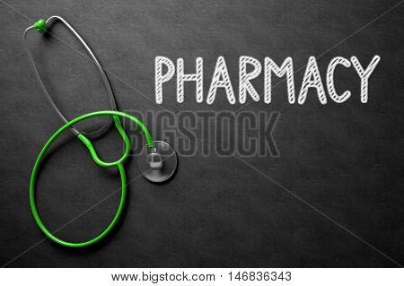 Medical Concept: Pharmacy Handwritten on Black Chalkboard. Medical Concept: Pharmacy on Black Chalkboard. 3D Rendering.