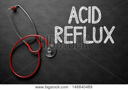 Medical Concept: Black Chalkboard with Acid Reflux. Medical Concept: Acid Reflux on Black Chalkboard. 3D Rendering.