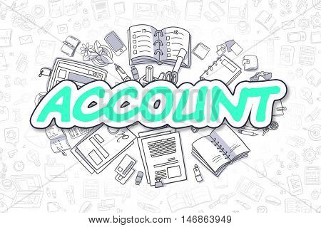 Green Word - Account. Business Concept with Doodle Icons. Account - Hand Drawn Illustration for Web Banners and Printed Materials.