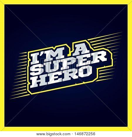 Super Hero Power Full Typography, T-shirt Graphics, Vectors. Superhero Retro Text Emblem
