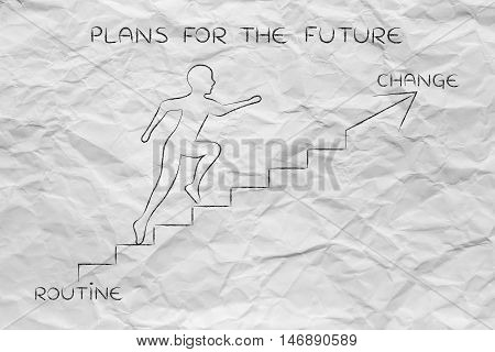 Routine Or Change, Man Climbing Stairs Metaphor
