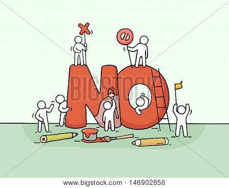 Sketch of little people with big word No. Doodle cute miniature scene of workers about rejection symbol. Hand drawn cartoon vector illustration for business design.