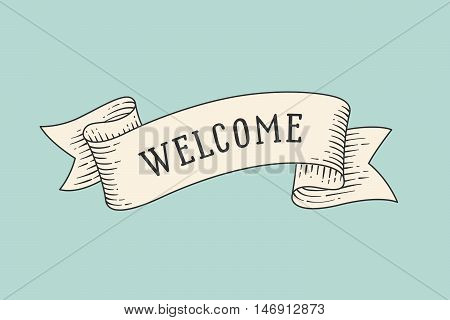 Greeting card with ribbon and word Welcome. Old ribbon banner in engraving style. Old school hand drawn vintage ribbon for message, card or banner. Waving ribbon on green backdrop. Vector Illustration