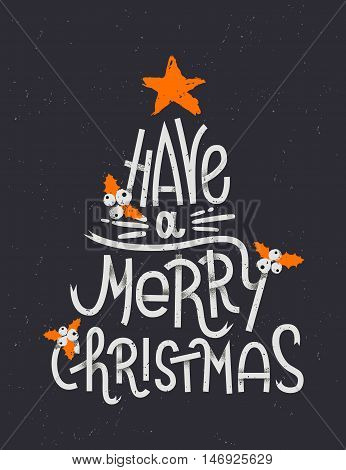 Have A Merry Christmas Lettering In A Shape Of A Christmas Tree. Typographic Greeting Card With Dark