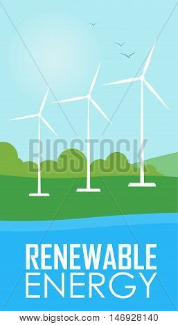 Renewable energy vector illustration. Three white wind generator turbines on river bank. Windmills for electric power production. Wind turbines farm. Eco energy concept. Green power