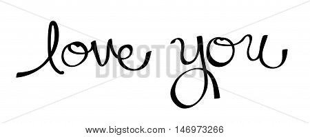 Love You in cursive calligraphy handwritten lettering