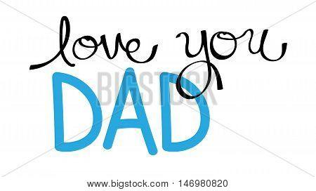 Love You Dad in Handwritten Blue Lettering