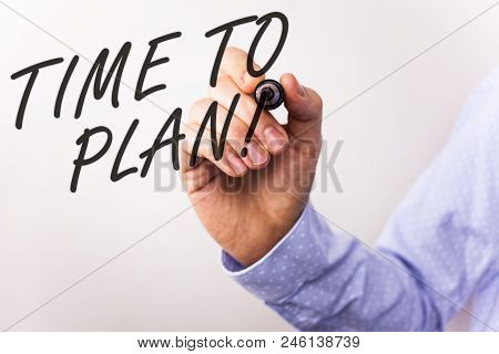 Writing Note Showing  Time To Plan Motivational Call. Business Photo Showcasing Idea Development Mom