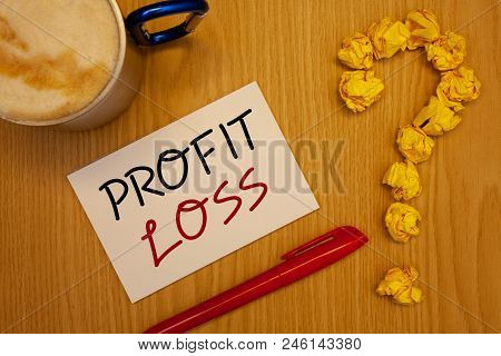 Words Writing Texts Profit Loss. Business Concept For Financial Year End Account Contains Total Reve