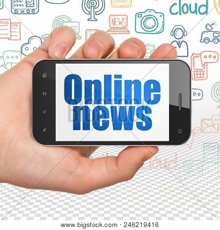 News Concept: Hand Holding Smartphone With  Blue Text Online News On Display,  Hand Drawn News Icons
