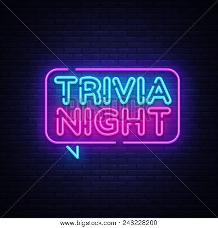 Trivia Night Announcement Neon Signboard Vector. Light Banner, Design Element, Night Neon Advensing.