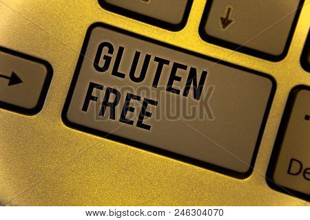 Conceptual Hand Writing Showing Gluten Free. Business Photo Showcasing Diet With Products Not Contai