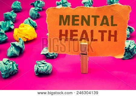Text Sign Showing Mental Health. Conceptual Photo Psychological And Emotional Condition Wellbeing Of