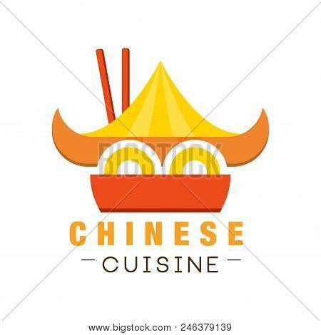 Chinese Cuisine Logo Design, Authentic Traditional Continental Food Label Can Be Used For Cafe, Bar,