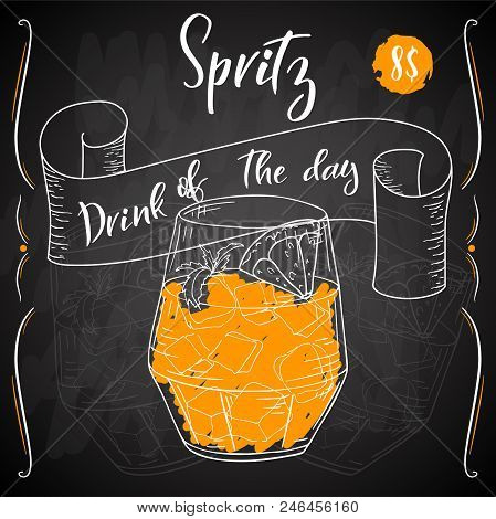 Vector Dring Poster. Cocktail Spritz For Restaurant And Cafe. Hand Drawn Illustration.