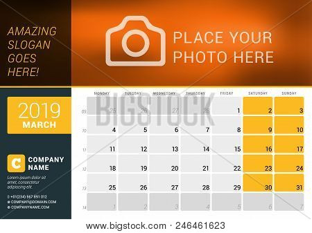 March 2019. Desk Calendar For 2019 Year. Vector Design Print Template With Place For Photo, Logo And