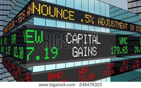 Capital Gains Investment Income Revenue Stock Market Ticker 3d Render Illustration poster