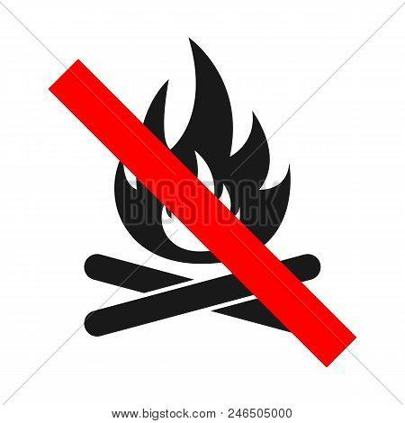 No Bonfire Sign. Do Not Make Fire. Vector.