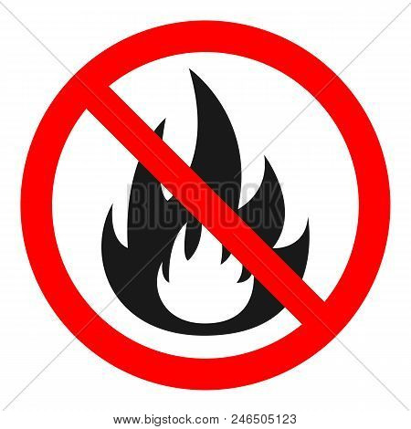 No Fire Sign. Vector. Isolated On White Background.