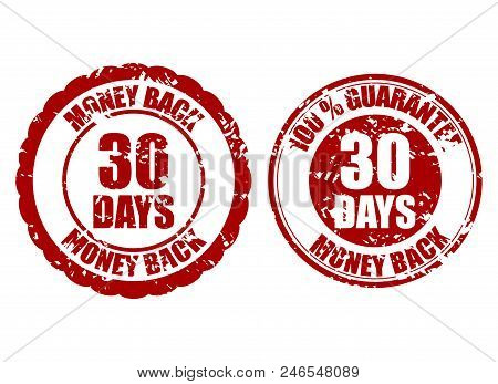 Money Back Guarantee 30 Days Rubber Stamp. Vector Thirty Days Stamp Guarantee, Warranty Money Illust