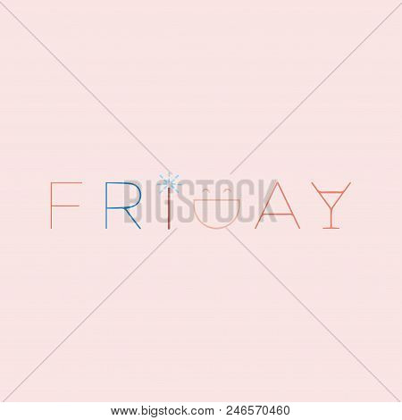 Friday Beautiful Lettering. Vector Illustration Of The Text. Gentle Pink Background.
