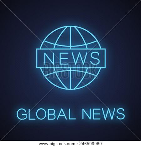 Global News Neon Light Icon. Newscast. Glowing Sign. Vector Isolated Illustration