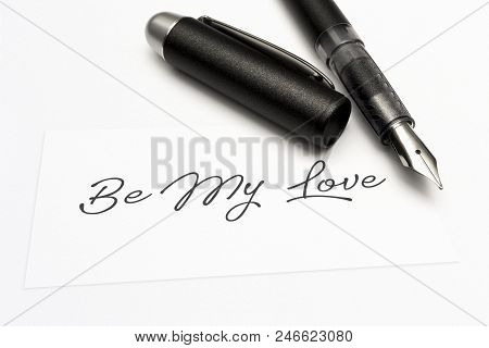 Close-up Of A Greeting Card With The Sweet Word, Be My Love